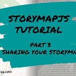 StoryMapJS Part 3